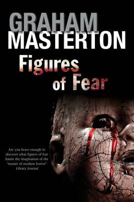 Figures of Fear: An Anthology (Hardback)