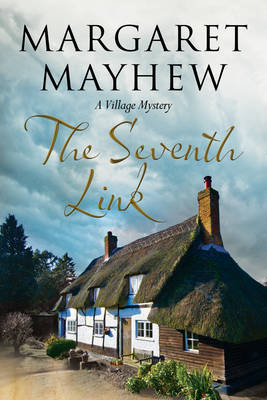 The Seventh Link: An English Village Cosy Featuring the Colonel (Hardback)