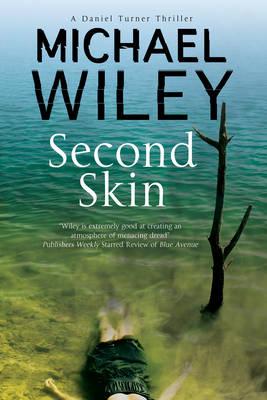Second Skin: A Noir Mystery Series Set in Jacksonville, Florida - A Detective Daniel Turner Mystery 2 (Hardback)
