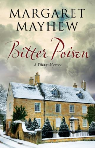 Bitter Poison: An English Village Cosy Featuring the Colonel (Hardback)
