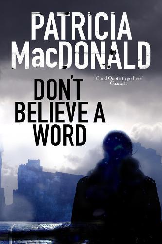Don't Believe a Word: A Novel of Psychological Suspense (Hardback)