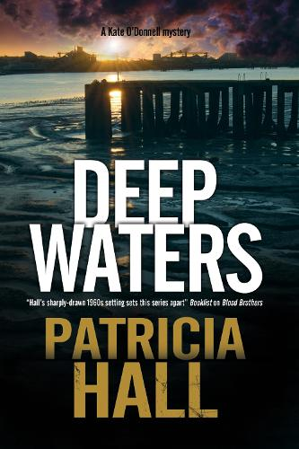 Deep Waters: A British Mystery Set in London of the Swinging 1960s - A Kate O'Donnell Mystery 5 (Hardback)