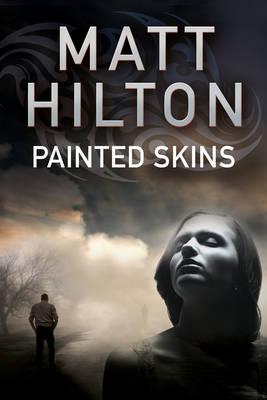 Painted Skins: An Action Thriller Set in Portland, Maine - A Grey and Villere Thriller 2 (Hardback)