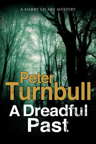 A Dreadful Past (Hardback)