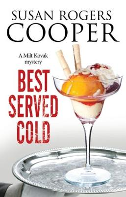 Best Served Cold: A Small Town Police Procedural Set in Oklahoma (Hardback)