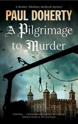 Pilgrimage of Murder: A Medieval Mystery Set in 14th Century London (Hardback)