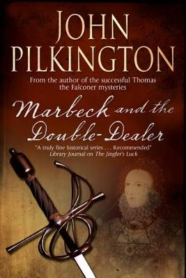 Marbeck and the Double Dealer (Hardback)