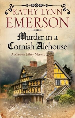 Murder in a Cornish Alehouse: An Elizabethan Spy Thriller (Hardback)