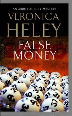 False Money - An Abbot Agency Mystery 5 (Hardback)