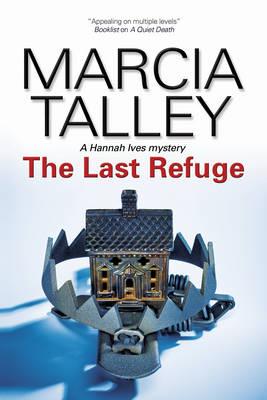 The Last Refuge - A Hannah Ives Mystery 11 (Hardback)