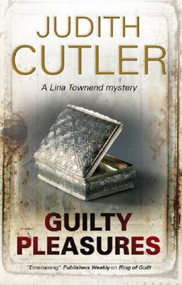 Guilty Pleasures - A Lina Townend Mystery 4 (Hardback)