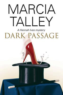 Dark Passage - A Hannah Ives Mystery 12 (Hardback)