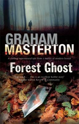 Forest Ghost: A Novel of Horror and Suicide in America and Poland (Hardback)