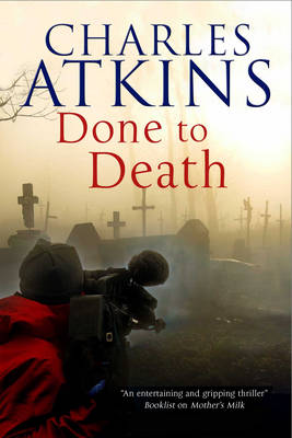 Done to Death: The New Mystery Featuring Lesbian Sleuths Lil and Ada - A Lillian and Ada Mystery 3 (Hardback)