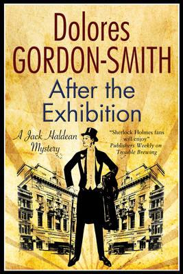 After the Exhibition: A Jack Haldean 1920s Mystery - A Jack Haldean Mystery 8 (Hardback)