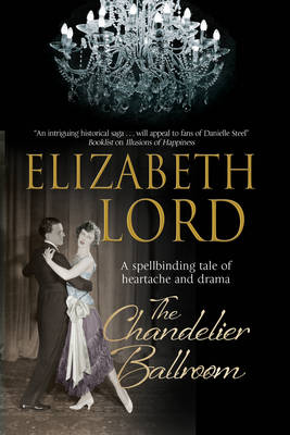 The Chandelier Ballroom: Betrayal and Murder in an English Country House in the 1930s (Hardback)