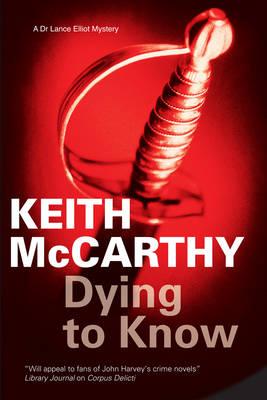 Dying to Know - A Lance Elliott Mystery 2 (Hardback)