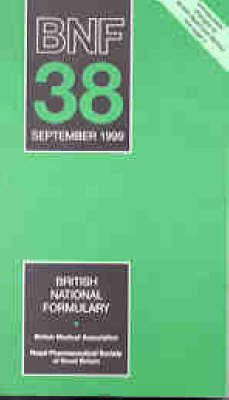 The British National Formulary: No 38 (Paperback)
