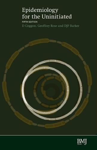 Epidemiology for the Uninitiated (Paperback)