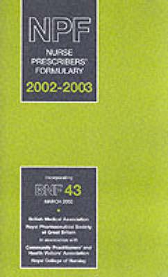 Nurse Prescribers Formulary 2002-2004 (Paperback)