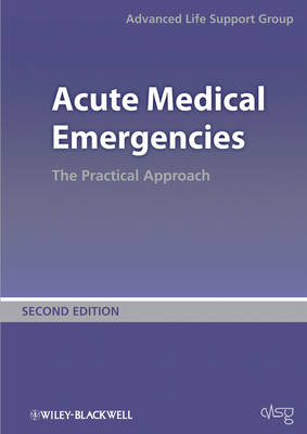 Acute Medical Emergencies: The Practical Approach (Paperback)