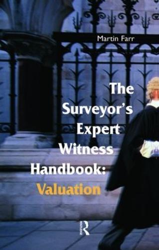 The Surveyors' Expert Witness Handbook: Valuation (Paperback)