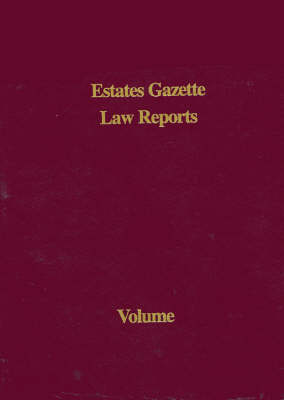 EGLR 2007: Volume 1 - Estates Gazette Law Reports (Hardback)