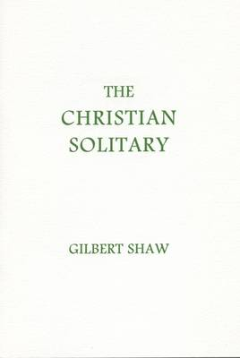 The Christian Solitary (Paperback)