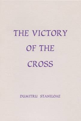 The Victory of the Cross - Fairacres Publication No 16 (Paperback)
