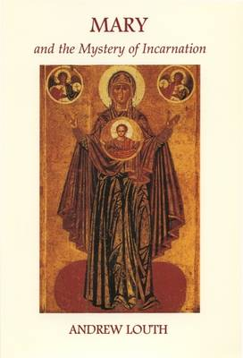 Mary and the Mystery of the Incarnation (Paperback)