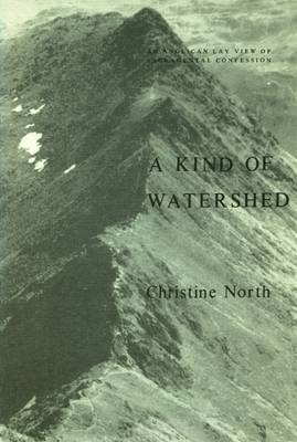 A Kind of Watershed: Anglican Lay View of Sacramental Confession - Fairacres Publication No 111 (Paperback)