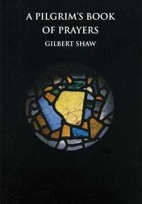 A Pilgrim's Book of Prayers (Paperback)