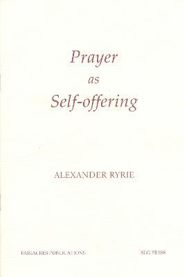 Prayer as Self-Offering (Paperback)