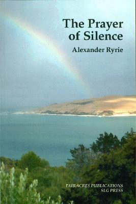 The Prayer of Silence (Paperback)