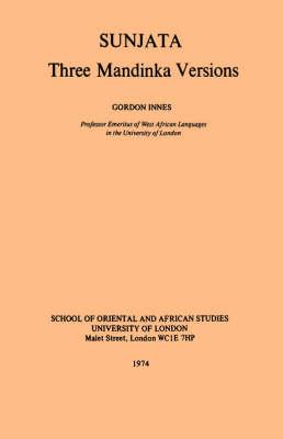 Sunjata: Three Mandinka Versions (Paperback)