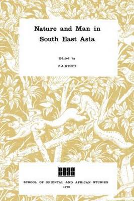Nature and Man in South East Asia (Paperback)