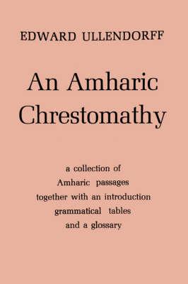 An Amharic Chrestomathy (Paperback)