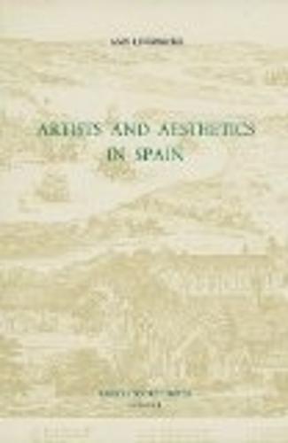 Artists and Aesthetics in Spain - Coleccion Tamesis: Serie A, Monografias v. 131 (Hardback)