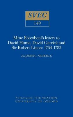 Letters to David Hume, David Garrick and Sir Robert Listan, 1764-83 - Studies on Voltaire v.149 (Paperback)