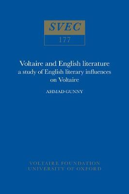 Voltaire and English Literature 1979: a study of English literary influences on Voltaire - Oxford University Studies in the Enlightenment 177 (Hardback)