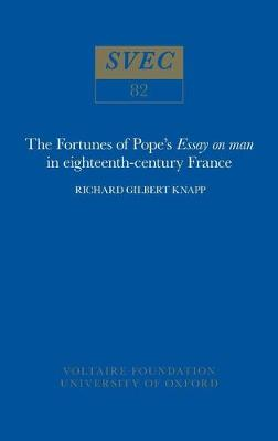 """The Fortunes of Pope's """"Essay on Man"""" in 18th-Century France - Studies on Voltaire & the Eighteenth Century (Paperback)"""