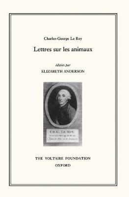 Lettres sur les Animaux - Studies on Voltaire v. 316. (Hardback)