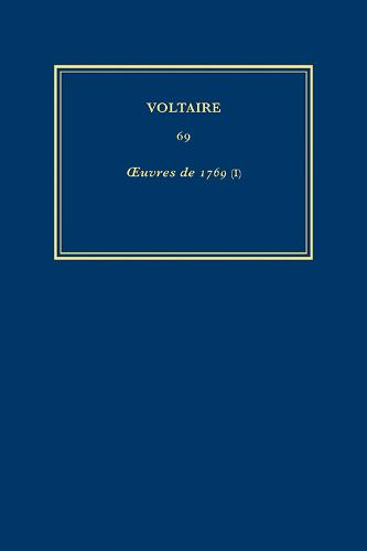 The Complete Works of Voltaire: Collections d'Anciens Evangiles; Dieu et les Hommes I v. 69 - VA 69 (Hardback)