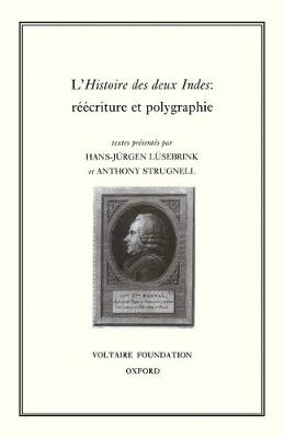 Histoires des Deux Indes: L'Ecriture et Polygraphie - Studies on Voltaire & the Eighteenth Century v. 333. (Hardback)