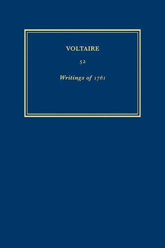 Oeuvres de 1761 / Writings of 1761: Volume 52 - Oeuvres Completes de Voltaire 52 (Hardback)