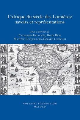 L'Afrique Du Siecle Des Lumieres: Savoirs Et Representations - SVEC 2009 No. 5 (Paperback)