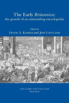 The Early Britannica: The Growth of an Outstanding Encyclopedia - Studies on Voltaire & the Eighteenth Century No. 10 (Paperback)