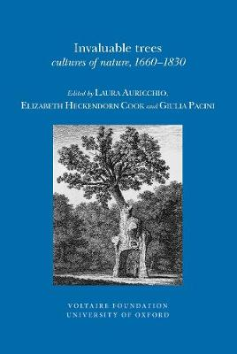 Invaluable Trees: Cultures of Nature, 1660-1830 - Oxford University Studies in the Enlightenment 2012:08 (Paperback)