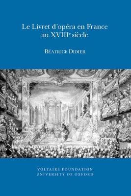 Le Livret D'opera En France Au XVIIIe Siecle - (SVEC ) 13:01 (Paperback)
