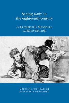 Seeing Satire in the Eighteenth Century - (SVEC ) 13:02 (Paperback)